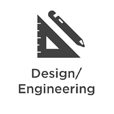 Design / Engineering